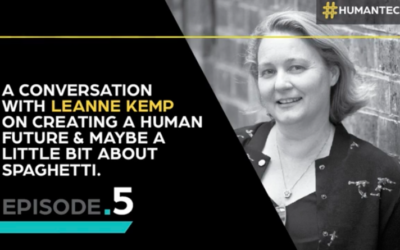 The Human tech podcast with Leanne Kemp