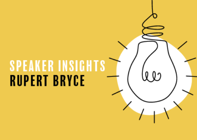 Speaker Insight – Rupert Bryce